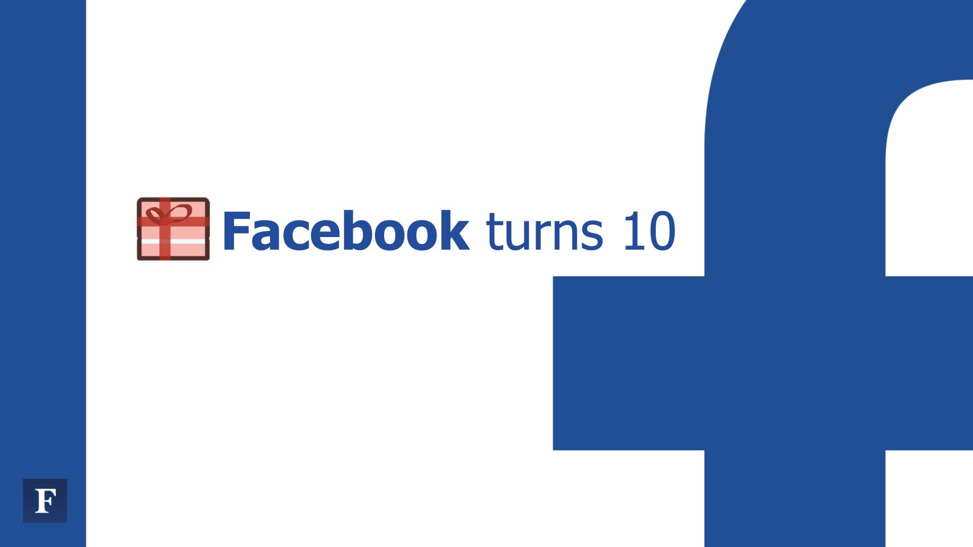 Happy Birthday Facebook: The Rise of the Giant