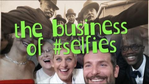 The Business of #Selfies