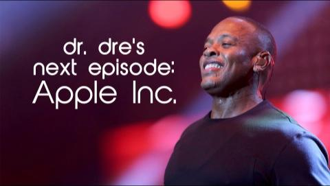 Dr. Dre's Next Episode: Apple Inc.