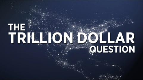 The Trillion Dollar Question
