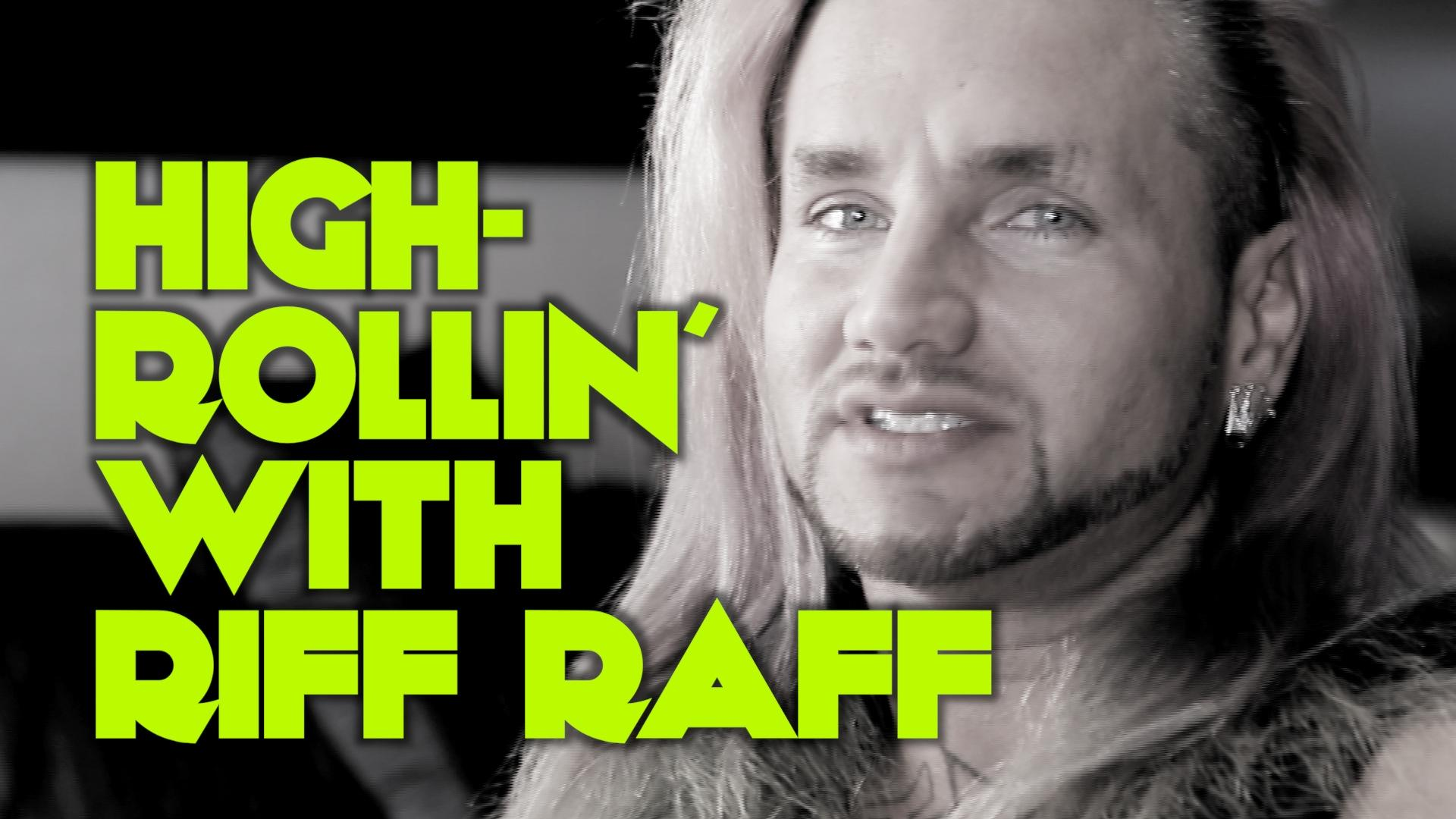 Jody Highrollin' With Riff Raff In Las Vegas