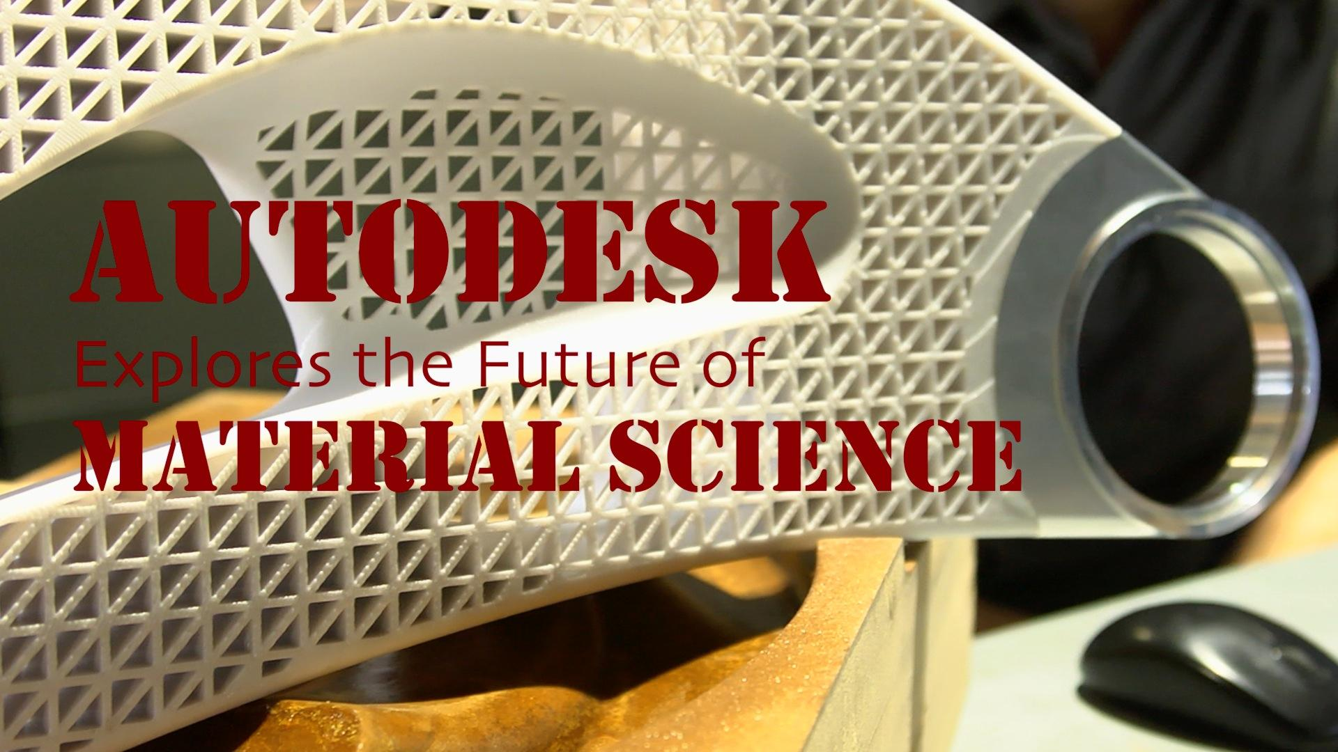 Autodesk Explores the Future of Material Science