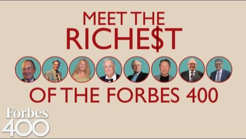 FORBES 400: Meet The Richest
