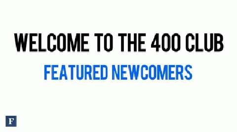 Welcome To The 400 Club: Featured Newcomers