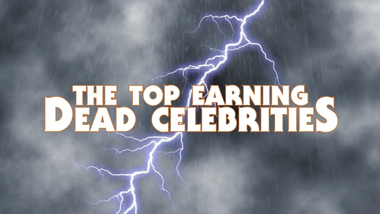 Top 10 Highest Earning Dead Celebrities - YouTube