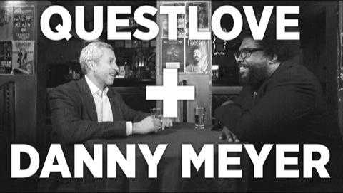 Danny Meyer + Questlove: Origins