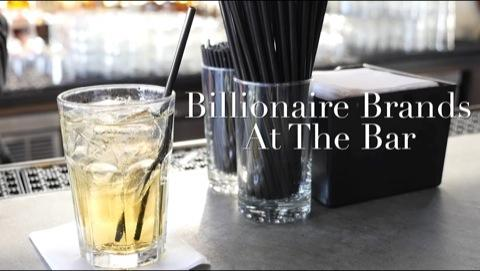 Billionaire Brands At The Bar