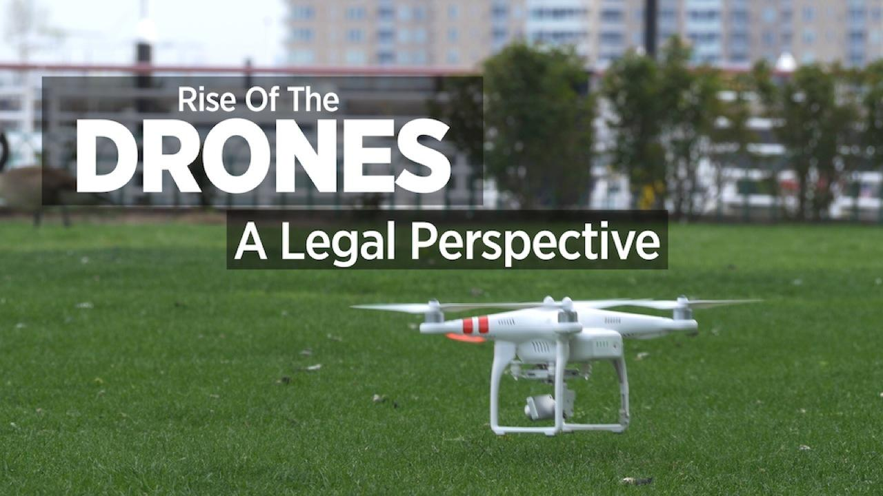Rise Of The Drones: A Legal Perspective