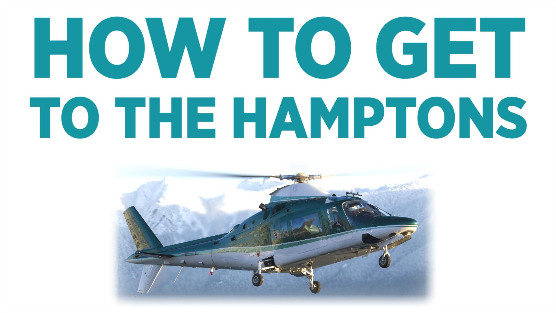 How To Get To The Hamptons: Billionaires Edition