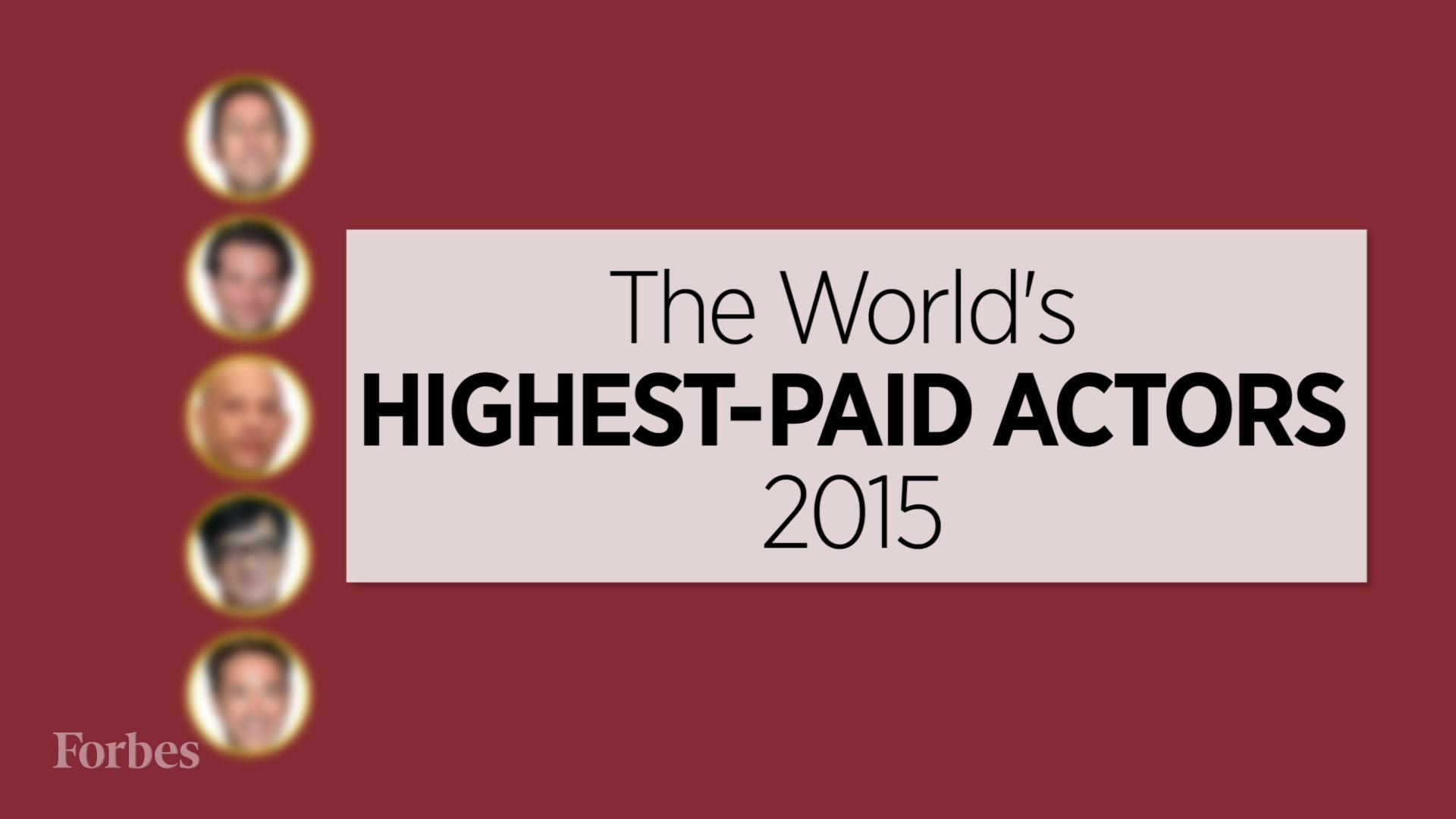 The World's Highest-Paid Actors 2015