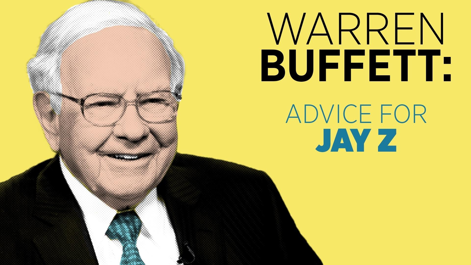 Warren Buffett's Advice To Jay Z