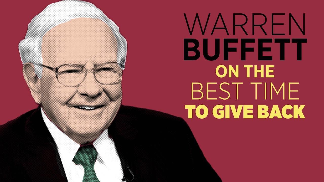 Warren Buffett: When To Give Away Your Money