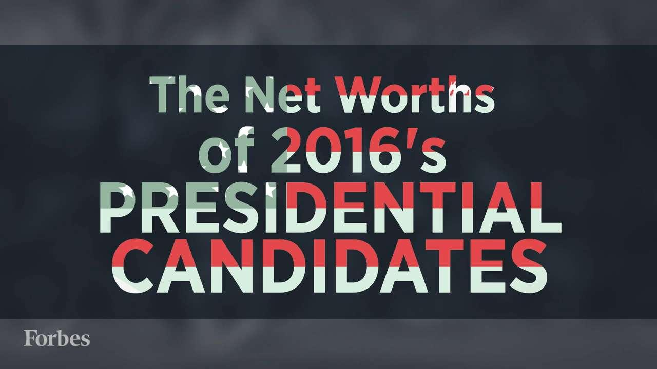 Forbes Calculated The Net Worth Of Every 2016 Presidential Candidate