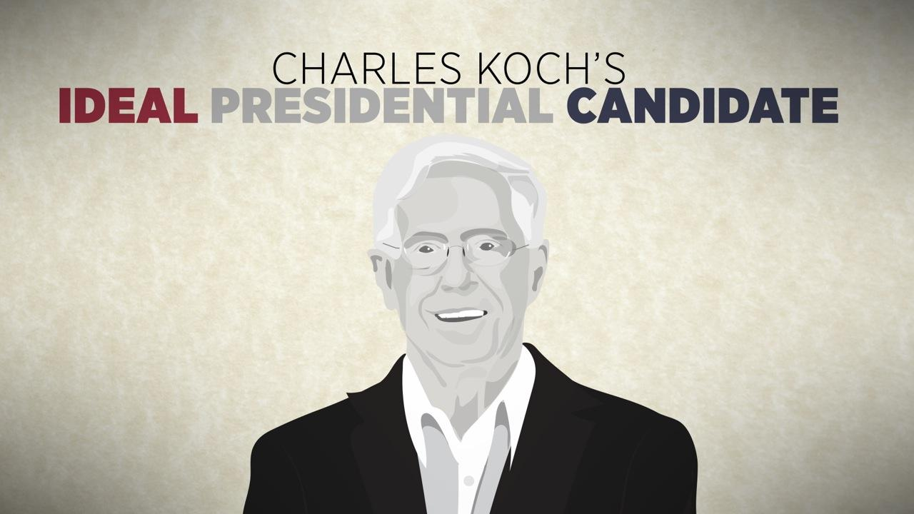 Charles Koch's Ideal Presidential Candidate