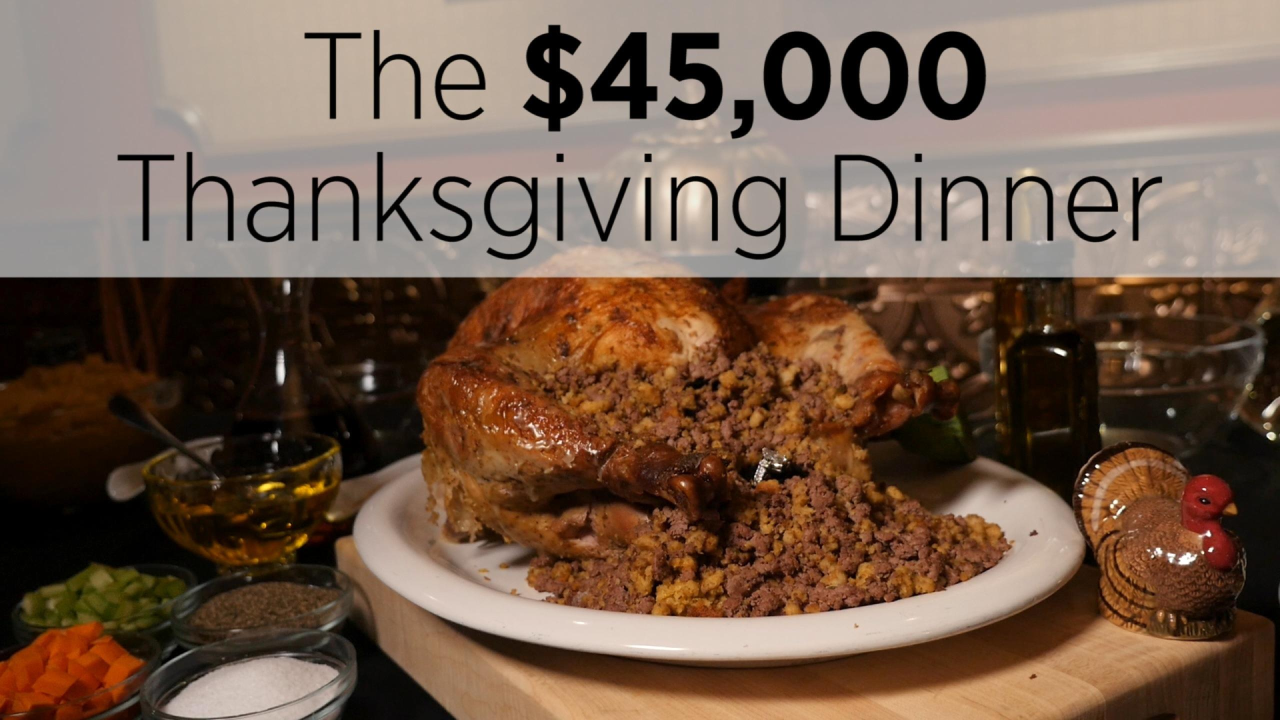 What Does A $45K Thanksgiving Dinner Look Like?