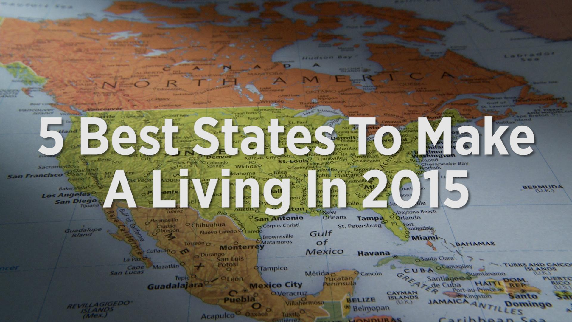 Best States To Make A Living 2015