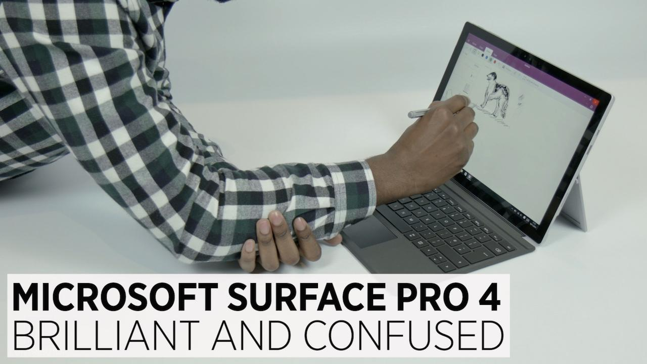 Microsoft Surface Pro 4: Brilliant And Confused