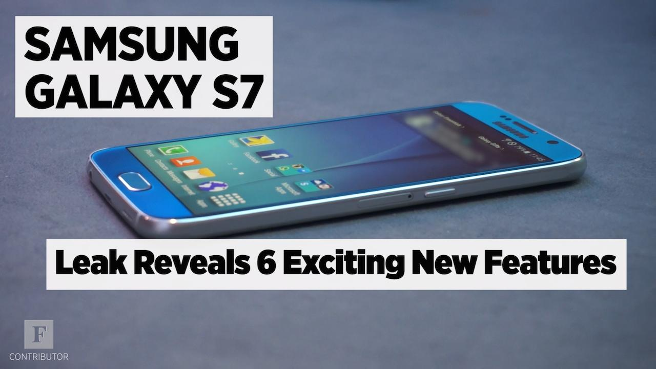 Galaxy S7 Leaks Reveal 6 Exciting New Features