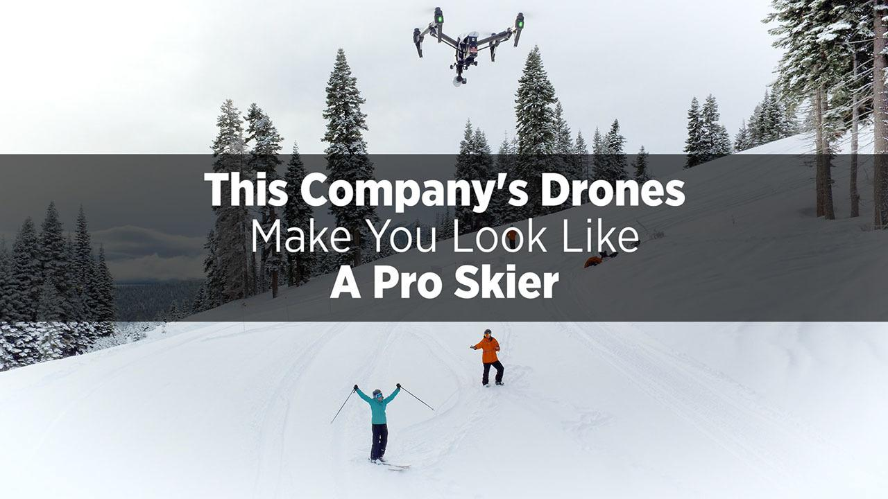 This Company's Drones Make You Look Like A Pro Skier
