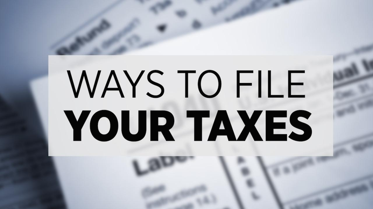 Tax Season 2016: Ways To File Your Return