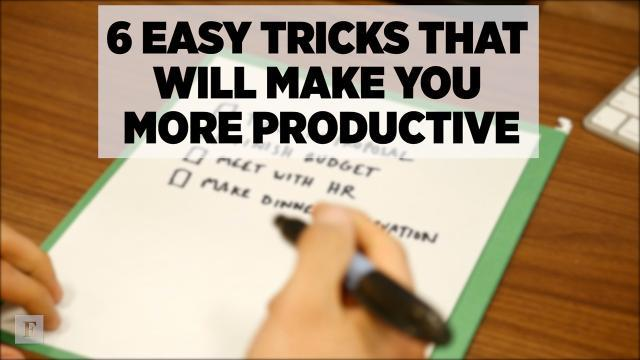Productivity 101: 6 Easy Tricks That Will Make You More Productive