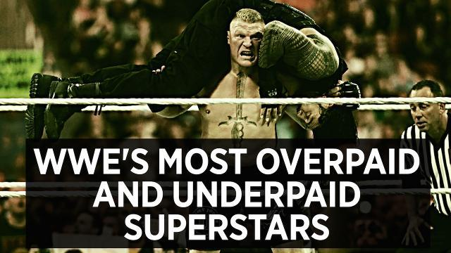 WWE's Most Overpaid And Underpaid Superstars