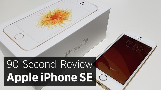 90 Second Review Of The Apple iPhone SE