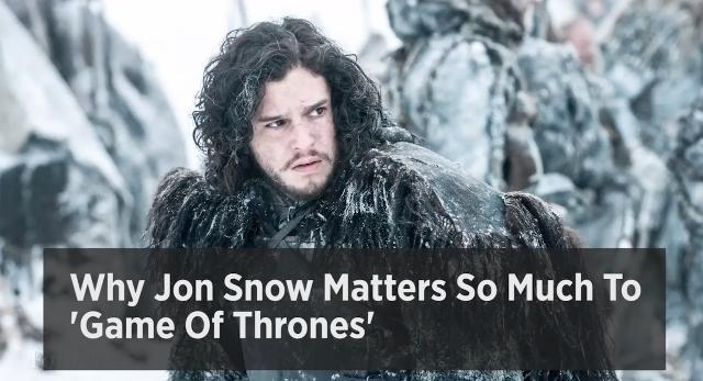 Why Jon Snow Matters So Much To 'Game Of Thrones'
