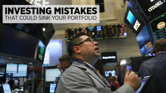 Investing Mistakes That Could Sink Your Portfolio