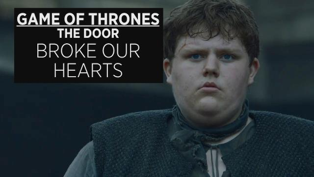 Game Of Thrones Recap: Why Hold The Door Broke Our Hearts