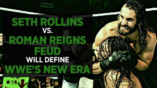 Seth Rollins Vs. Roman Reigns Will Be The Feud That Defines WWE's New Era