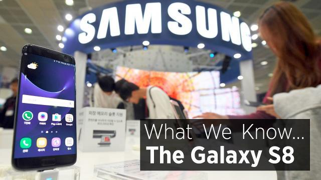 What We Know About The Samsung Galaxy S8