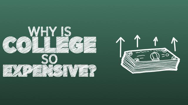 Why Is College So Expensive?