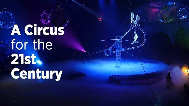 What It Takes To Make A Modern-Day Circus