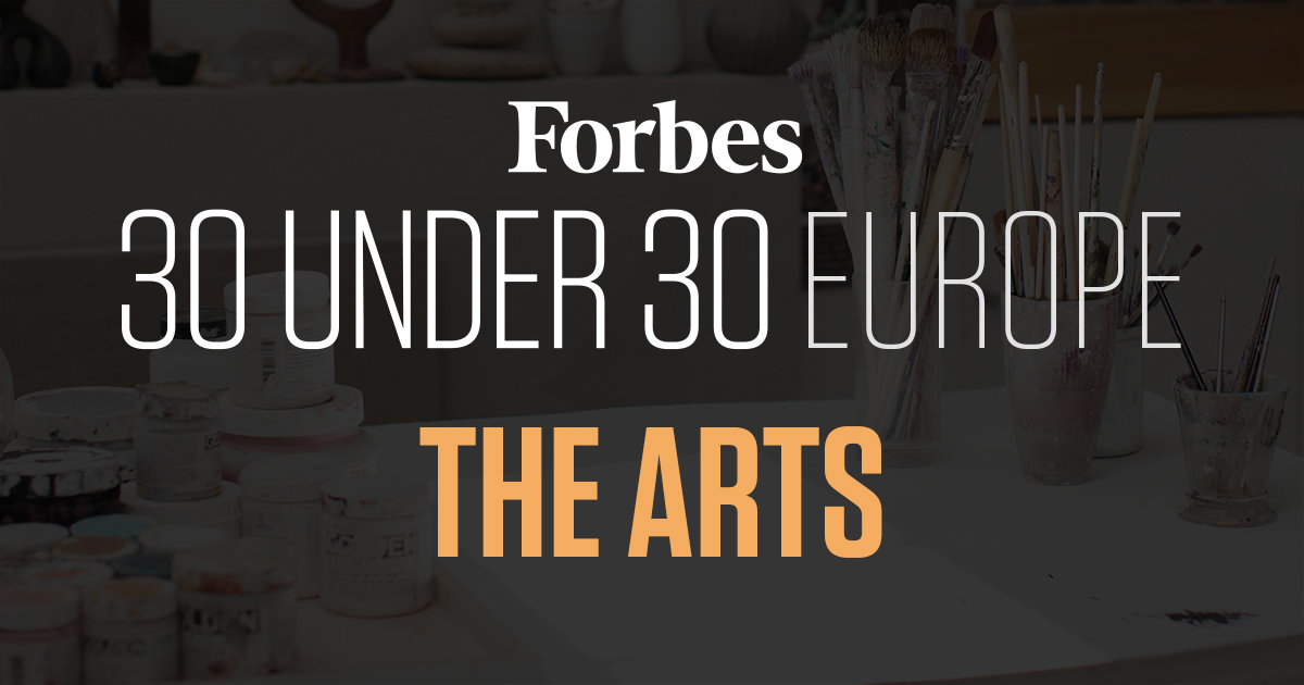 30 Under 30 Europe 2017: The Arts